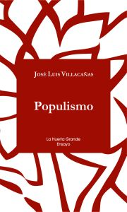 Villacañas populismo