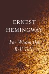 Hemingway, For Whom the Bell Tolls