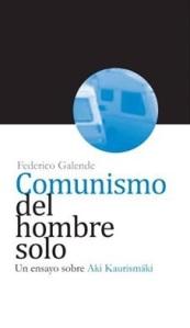 Galende Comunismo hombre solo